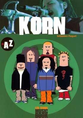 Korn de A à Z par Sébastien Paquet