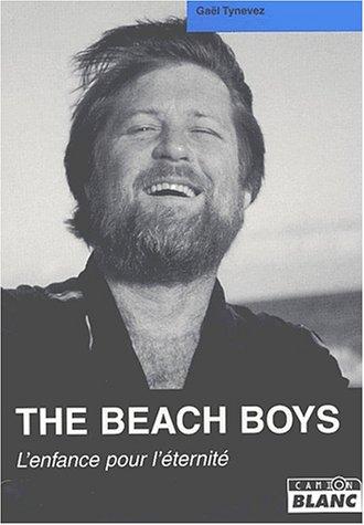 The Beach Boys : L'enfance pour l'éternité par Gaël Tynevez