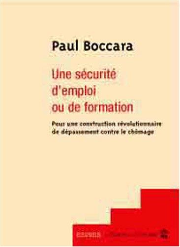 Une sécurité d'emploi ou de formation