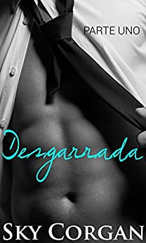 Desgarrada (Spanish Edition) by [Corgan, Sky]