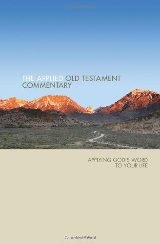 Applied Old Testament Commentary: Applying God's Word to Your Life by Tom Hale (2007-12-01)