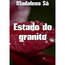 Estado do granito (Portuguese Edition)