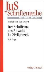 JuS-Schriftenreihe, H.90, Der Schriftsatz des Anwalts im Zivilprozeß