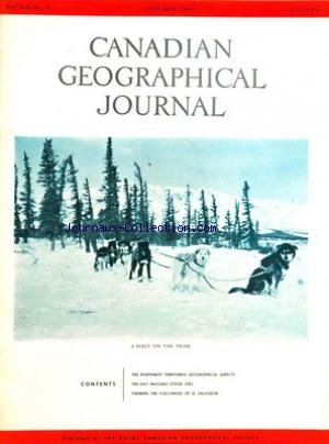 CANADIAN GEOGRAPHICAL JOURNAL [No 1] du 01/01/1960