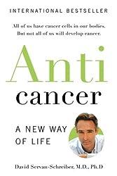 Anti Cancer by David Servan-Schreiber (2008-08-02)
