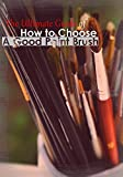 The Ultimate Guide of How to Choose a Good Paint Brush (English...