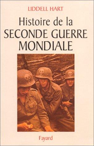 Histoire de la Seconde Guerre mondiale par Basil Henry Liddell Hart