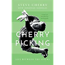 Cherry Picking: Life Between the Sticks