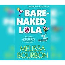 Bare-Naked Lola (Lola Cruz)