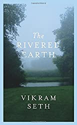 The Rivered Earth by Vikram Seth (2015-06-25)