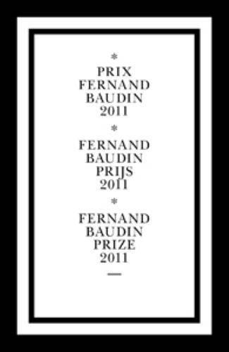 Prix Fernand Baudin 2011 par Ludovic Balland