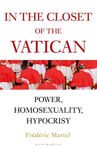 In the Closet of the Vatican: Power, Homosexuality, Hypocrisy (English Edition)