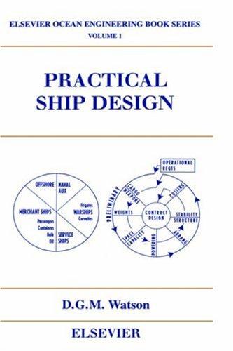 Practical Ship Design (Elsevier Ocean Engineering Series)