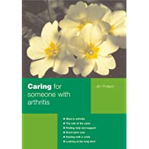 Caring for Someone with Arthritis (Carers Handbook S.)