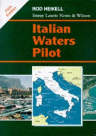Italian Waters Pilot (Mediterranean pilots & charts)