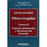 Obras escogidas. Volumen II. Lenguaje, Simbolización y Alteraciones del Desarrollo