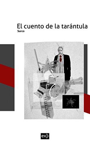El Cuento de la Tarántula (Spanish Edition)