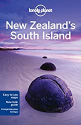 New Zealand's South Island (Lonely Planet New Zealand's South Island)