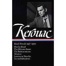 Jack Kerouac: Road Novels 1957-1960 : On