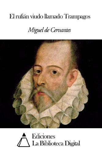 El rufián viudo llamado Trampagos por Miguel de Cervantes