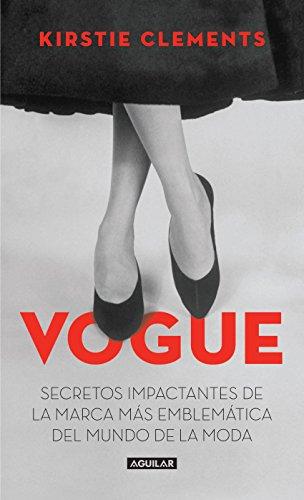 Vogue: Secretos impactantes de la marca más emblemática del mundo de la moda