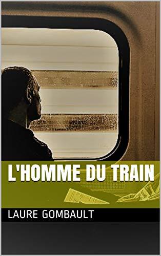 Couverture du livre L'homme du train
