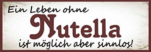 -ein-leben-ohne-nutella-ist-moglich-aber-sinnlos-metallschild-blechschild-dekoschild-wandschild-wett