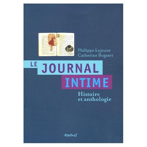 Le journal intime : Histoire et anthologie