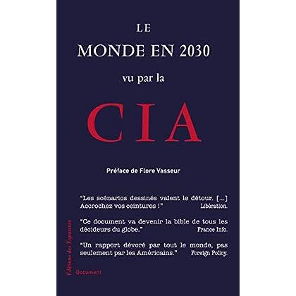 Le monde en 2030 vu par la CIA (Document)