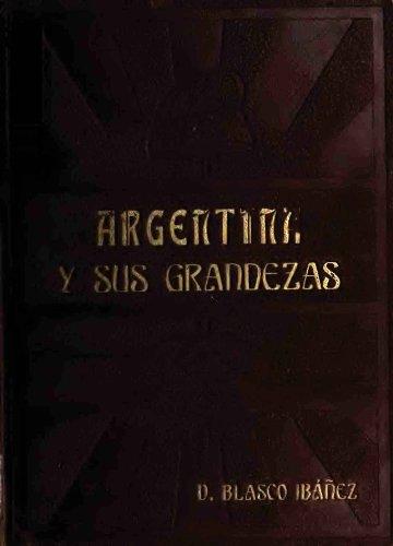 Argentina y sus grandezas - 1910)