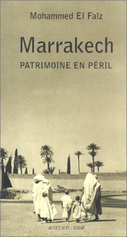 Marrakech : Patrimoine en pril