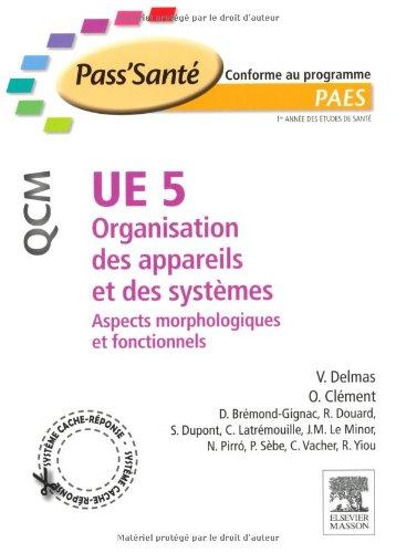 UE 5 - Organisation des appareils et des systèmes - QCM: Aspects morphologiques et fonctionnels