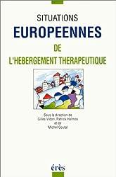 Situations européennes de l'hébergement thérapeutique