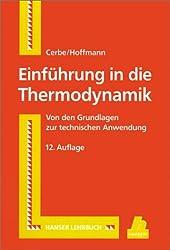 Einführung in die Thermodynamik: Von den Grundlagen zur technischen Anwendung