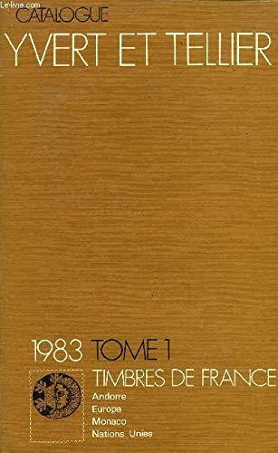 CATALOGUE DE TIMBRES - POSTE, 97 EME ANNEE 1983 // TOME I par COLLECTIF