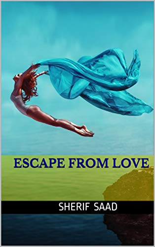 Escape From Love book cover