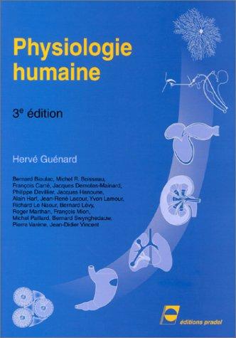 Physiologie humaine par Hervé Guénard