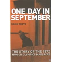 One Day in September: The Story of the 1972 Munich Olympics Massacre