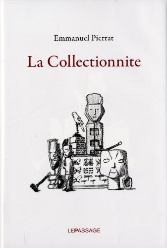 La Collectionnite