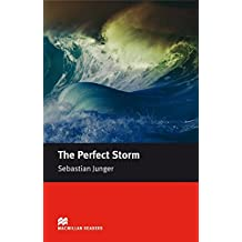 Intermediate Level: The Perfect Storm: A True Story of Men Against the Sea / Lektüre