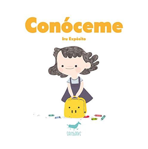 Conóceme (Álbum ilustrado) por Iru Expósito