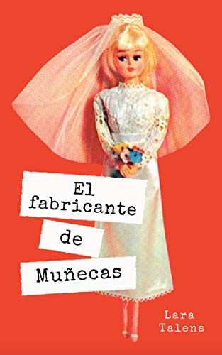 Spanish story for intermediate - advanced level : El fabricante de muñecas (Spanish short stories, improve your vocabulary & reading skills)