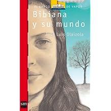 Bibiana y su mundo (Barco de Vapor Roja)