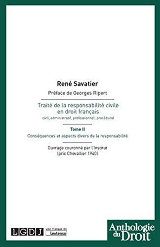 Traité de la responsabilité civile en droit français. T2 : Conséquences et aspects divers en droit f
