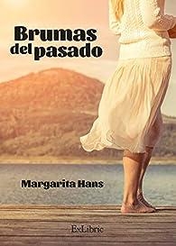 Brumas del pasado par  Margarita Hans Palmero