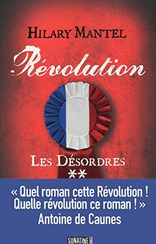 Révolution 2 - Les désordres (2)