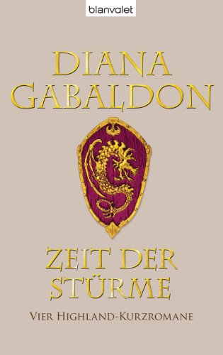 Buchseite und Rezensionen zu 'Zeit der Stürme: Vier Highland-Kurzromane' von Diana Gabaldon