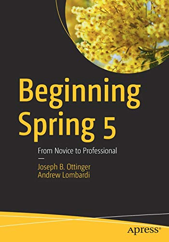 Beginning Spring 5: From Novice to Professional