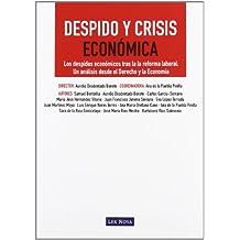 Despido y Crisis Económica (Monografía)