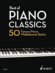 Best of Piano Classics: 50 Famous Pieces for Piano. Klavier. (Best of Classics)